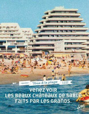 Tous à la plage Cité de l'Architecture et du Patrimoine 19 octobre 2016- 13 février 2017